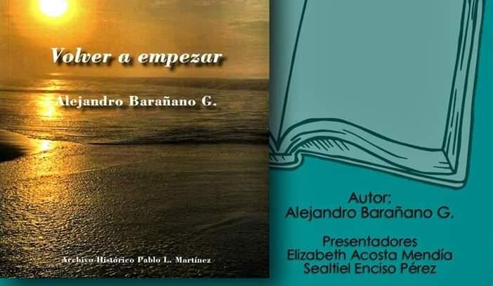 """Este  jueves 6 de febrero, presenta Alejandro Barañano edición """"Volver a Empezar"""""""